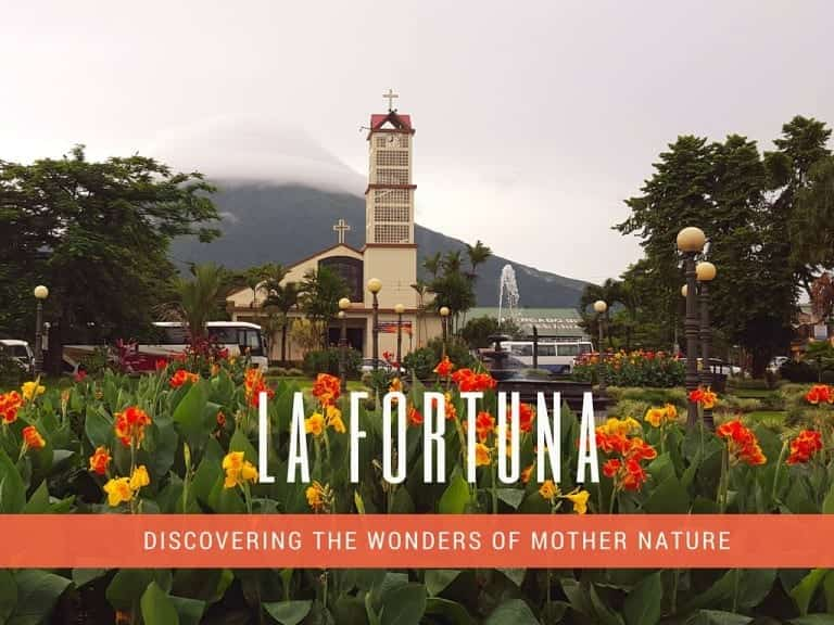 La Fortuna Costa Rica | Guide for 1st Timers