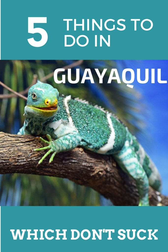 What to see Guayaquil