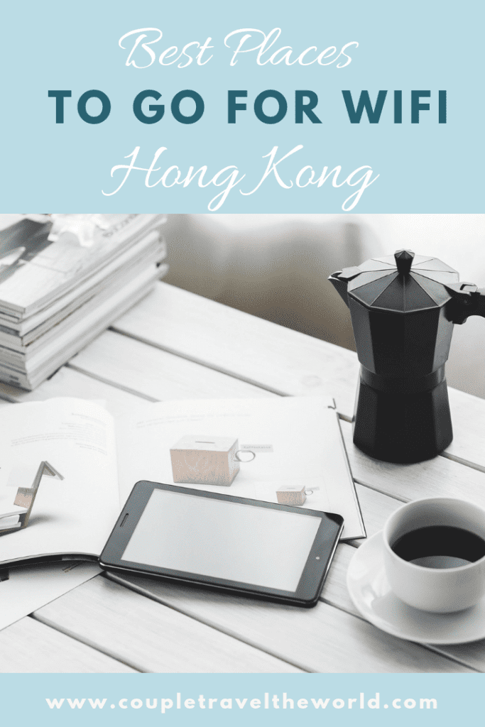 Best Places to Go (including Cafes) for Wifi in Hong Kong