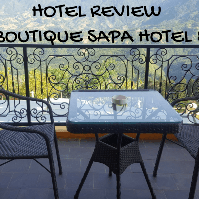 Aira Boutique Sapa Hotel & Spa Review – Staying at the luxurious Sapa Mountain Retreat