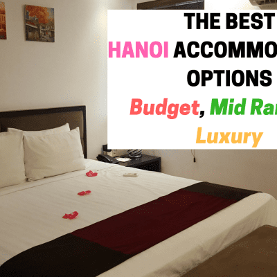 Where to Stay in Hanoi | Top 5 Hanoi Hotels for Any Budget