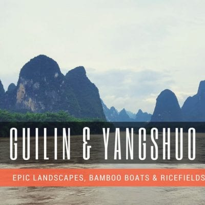 10 Best Things to do in Guilin & Yangshuo, China