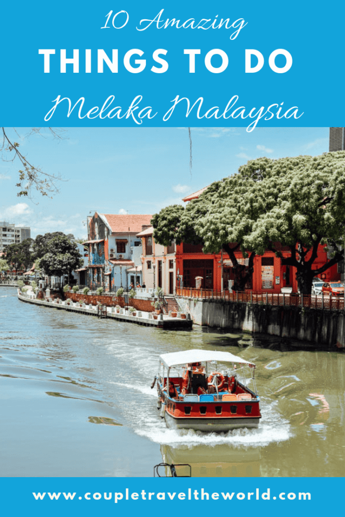 what to do Malacca Malaysia