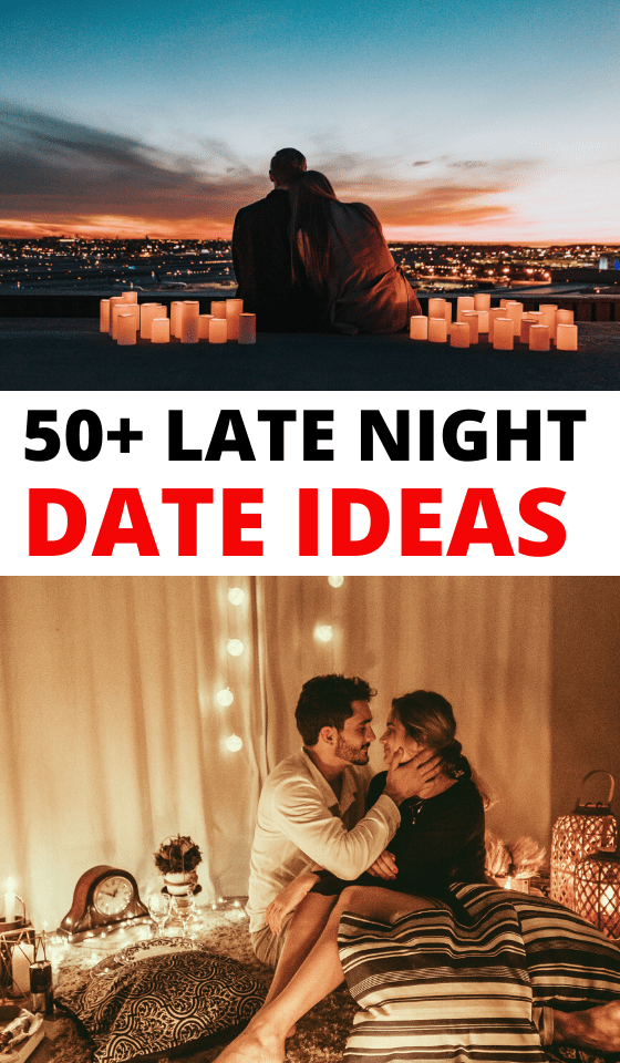 late-night-date-ideas